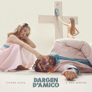 Dargen-Vivere-aiuta-a-non-morire